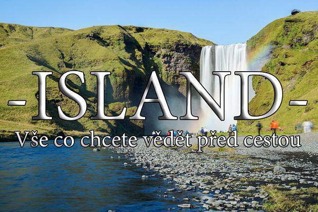 vše o cestě na ISLAND v kostce